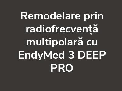 remodelare-radiofrecventa